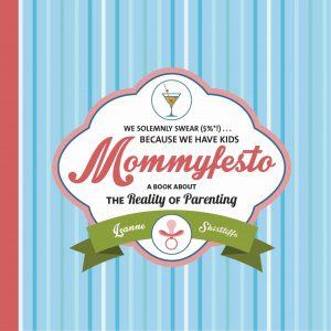 Mommyfesto - Leanne Shirtliffe